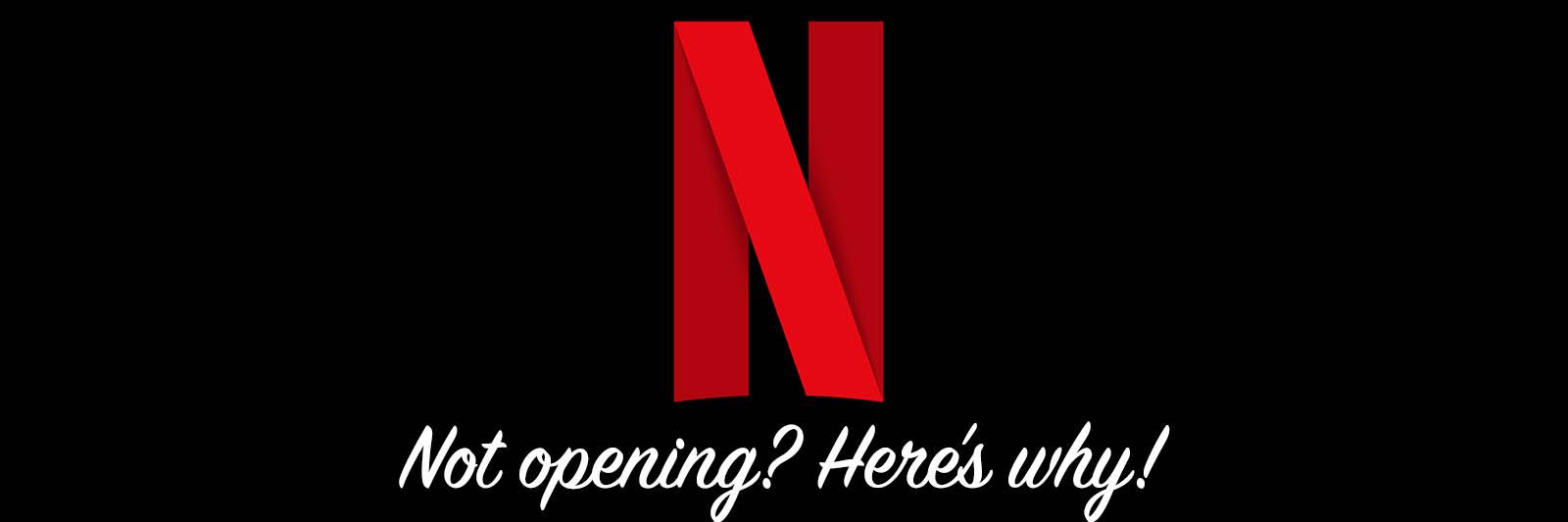 netflix-not-opening