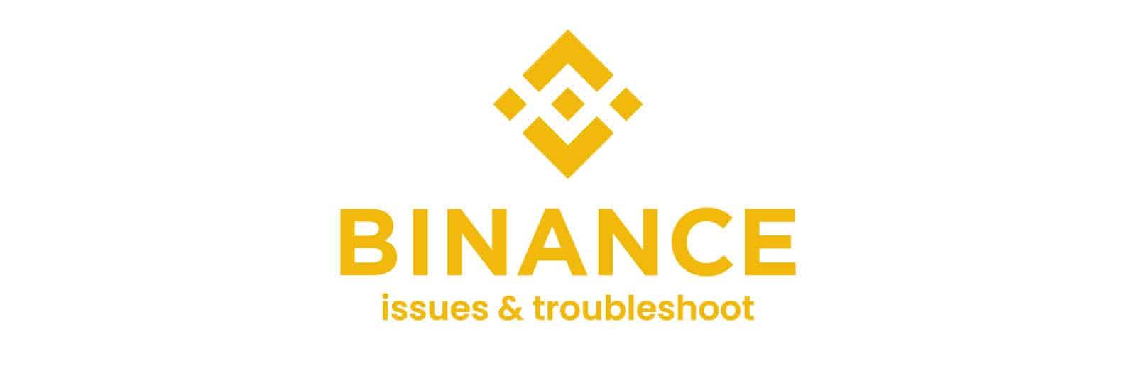 binance-troubleshooting