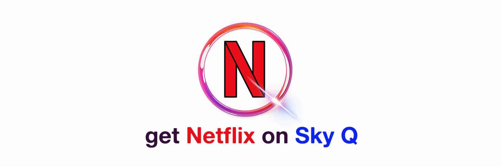 netflix-sky-q
